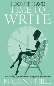 I Don't Have Time to Write by Nadine Hill front cover