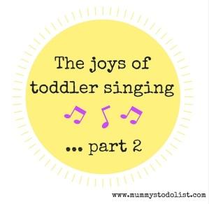Toddler singing part two